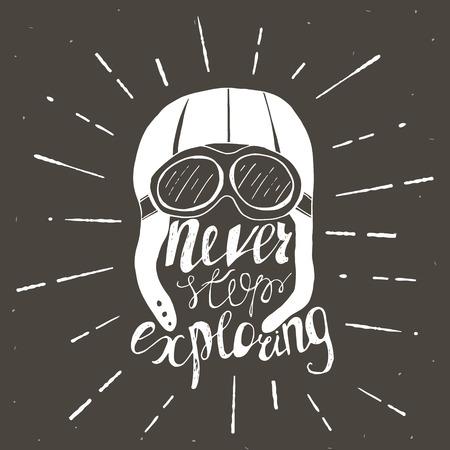 exploring: Never stop exploring. Vector Hand lettering. Ready design element for housewarming poster, t-shirt design Illustration
