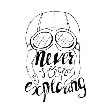 mindful: Never stop exploring. Vector Hand lettering. Ready design element for housewarming poster, t-shirt design Illustration