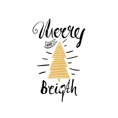 Merry and bright trendy card template. Vintage hand drawn lettering. Holiday vector unique typography isolated on white Illustration