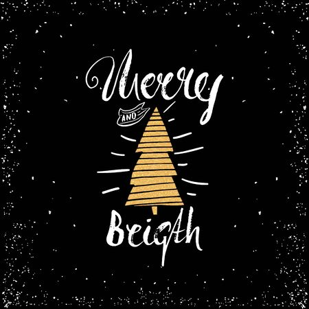 Merry and bright trendy card template. Vintage hand drawn lettering. Holiday vector unique typography isolated on black
