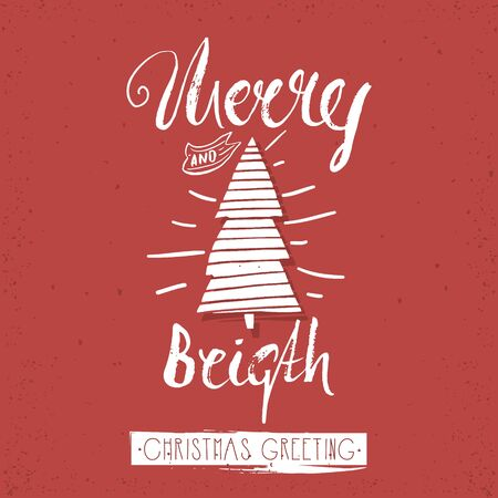 Merry and bright trendy card template. Vintage hand drawn lettering. Holiday vector unique typography isolated on red.