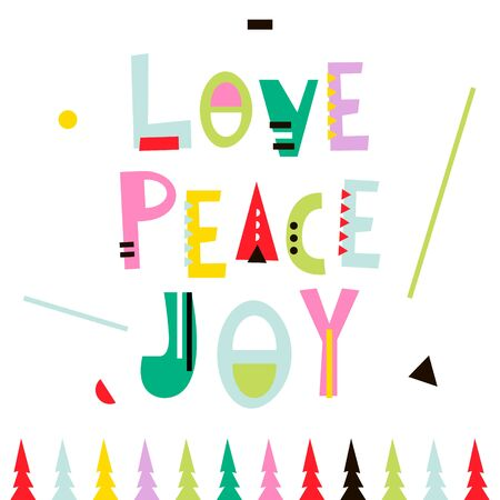 Love,peace,joy. Christmas greeting background. Holiday winter template, card, banner, poster. Vector Illustration