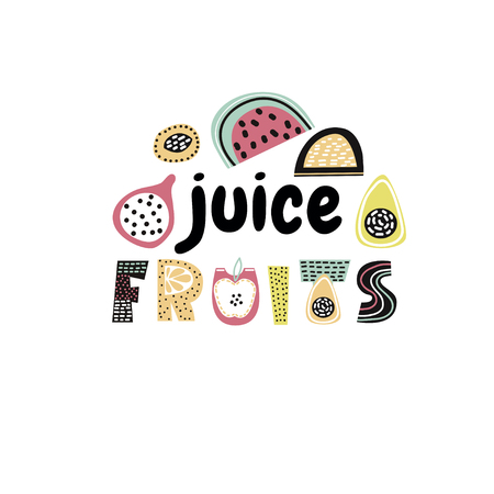 Juice fruits text with creative exotic fruits. Trendy t-shirt print. It can be used for apparel, bags, t-shirt print, poster.Vector Illustration