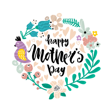 Happy Mothers day. Greeting background with hand drawn lettering quote and floral frame. Vector Illustration Illustration