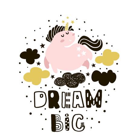 큰 꿈. 귀여운 핑크 유니콘 하늘에서 유치 한 그림. 잉크로 만든 텍스트. 벡터 아이 애들 의류, 보육 장식, 포스터, 지문에 인쇄합니다.