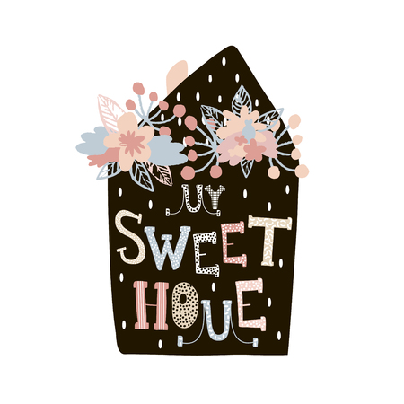 My sweet home. Minimalistic print with creative letters isolated on white