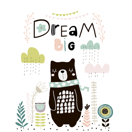 Dream Big lettering. Cute cartoon bear in scarf with clouds and lowers in scandinavian style. Childish print for nursery, kids apparel,poster, postcard. Vector Illustration Иллюстрация