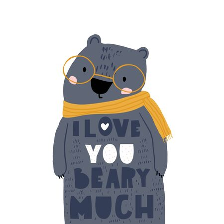 Cute cartoon bear in scarf and love lettering comcept. Childish print for nursery, kids apparel,poster, postcard. Vector Illustration