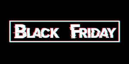 Black Friday. Sale lettering template design. Black Friday banner. Black Friday crash text. Anaglyph 3D effect. Technological retro background. Special offer. Vector illustration EPS10 Фото со стока - 154909189