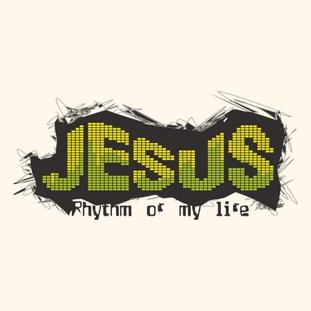 evangelism: Jesus - rhytm of my life