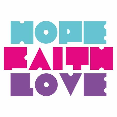 hopes: Hope Faith Love illustration