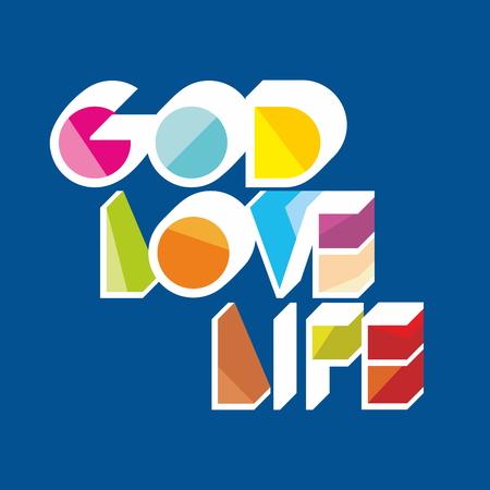 love of life: God Love Life illustration Vettoriali