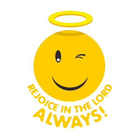scripture: Rejoice in the Lord always smiley Illustration