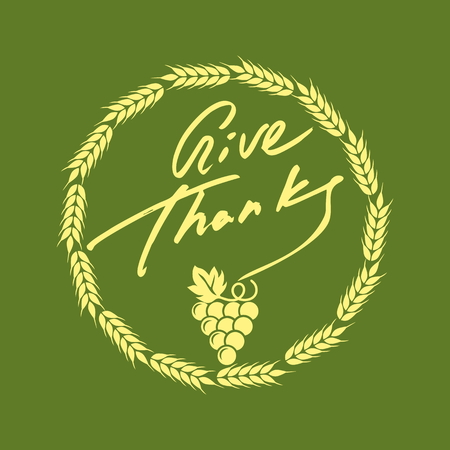 thanks giving: Give thanks. Thanks giving