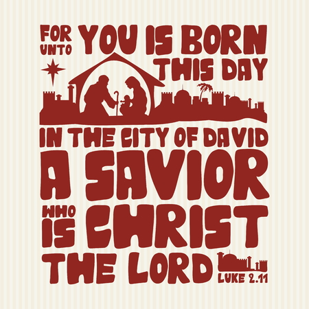 jesus in heaven: For unto you is born this day in the city of David a Savior who is Christ the Lord, Luke 2:11