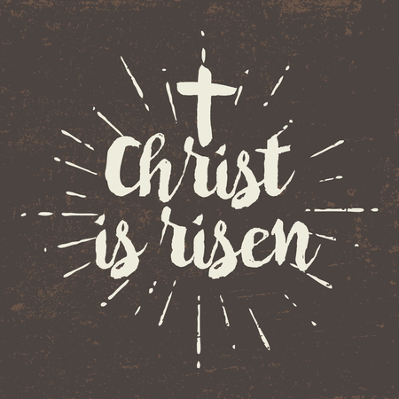 risen christ: Christ is risen. Lettering.
