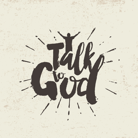 gods love: Talk to God. Lettering
