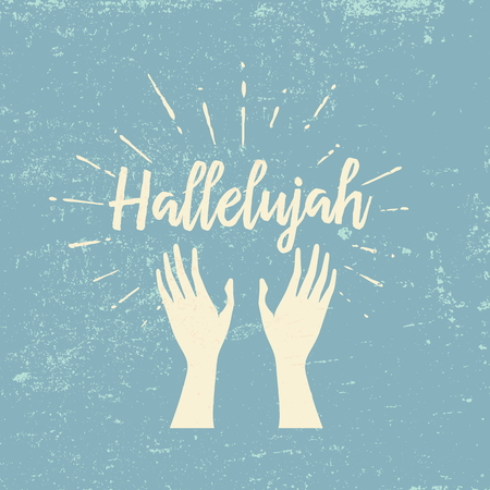 hallelujah: Hallelujah and raised hands