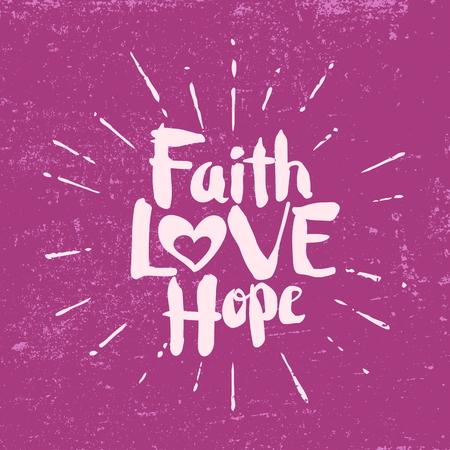信仰、希望、愛します。レタリング。