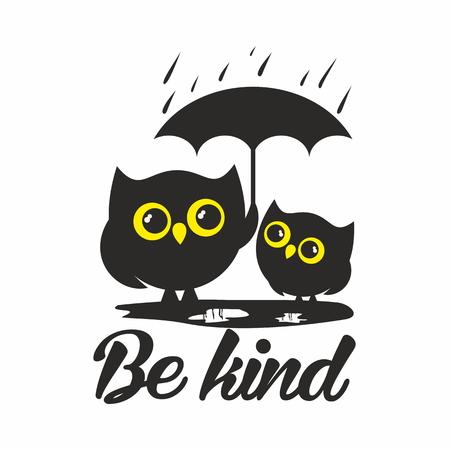 kind: Owls. Be kind