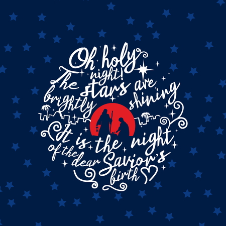 sky night star: Nativity scene. Christmas. Lettering. O holy night