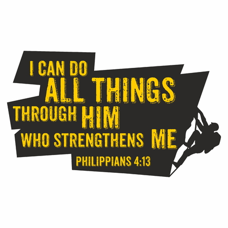 biblical: Biblical illustration. I can do all things through him who strengthens me. Philippians 4:13