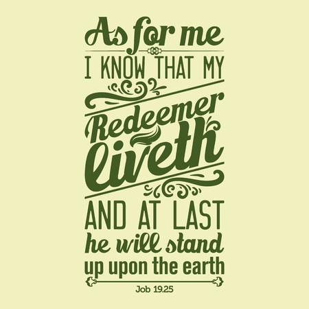 성경 인쇄상의. 나는 나의 구속자가 살아 계심을 알고, 마지막에 그가 땅 위에 서 있습니다.