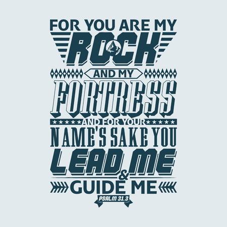 tipográfica Biblia. Porque tú eres mi roca y mi fortaleza; y por amor de tu nombre me conducirás y me guiarás. Salmo. Ilustración de vector