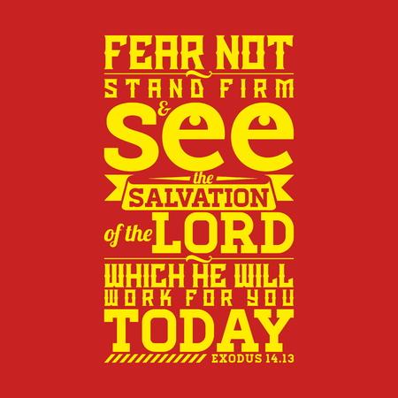 聖書活版印刷。恐れることはない、会社の立つし、彼は今日仕事に主の救済を参照してください。 写真素材 - 53174125