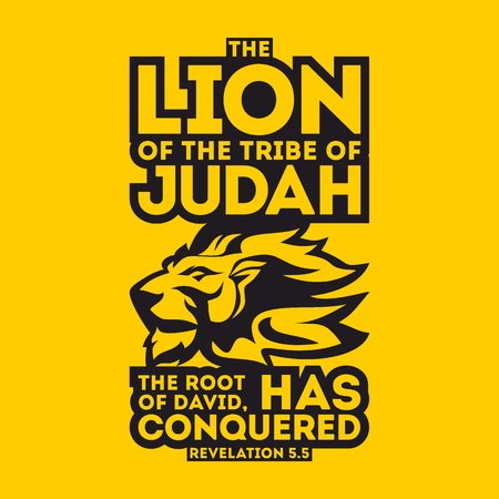 gospel: Bible typographic. The Lion of the tribe of Judah, the Root of David, has conquered.