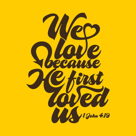 Biblical illustration. We love because he first loved us. Zdjęcie Seryjne - 53174154