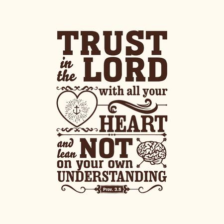 Bijbelse illustratie. Vertrouw op den HEERE met uw ganse hart, en steun op uw eigen inzicht. Stock Illustratie