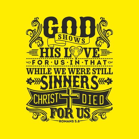 battesimo: illustrazione biblica. Dio dimostra il suo amore verso di noi perch�, mentre eravamo ancora peccatori, Cristo � morto per noi. Vettoriali