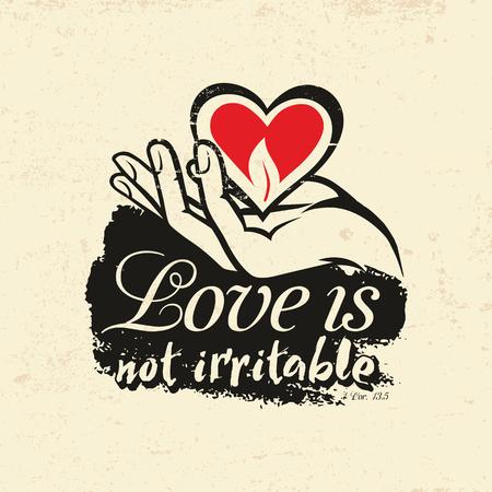 biblical: Biblical illustration. Christian typographic. Love is not irritable, 1 Corinthians 13: 5