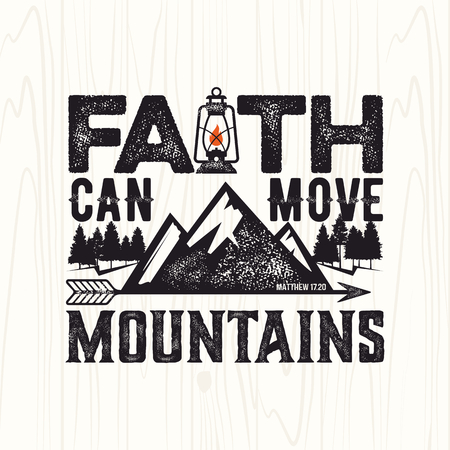 Biblical illustration. Christian lettering. Faith can move mountains, Matthew 17:20