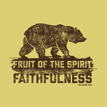 Biblical illustration. Christian lettering. Fruit of the spirit - faithfulness. Galatians 5:22