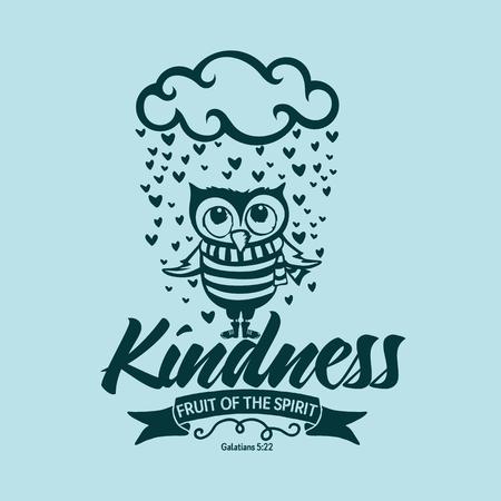 kindness: Biblical illustration. Christian lettering. Fruit of the spirit - kindness. Galatians 5:22 Illustration
