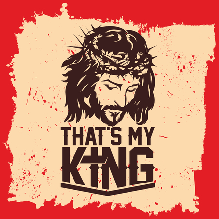 Bible lettering. Christian art. Jesus Christ - that's my King.  イラスト・ベクター素材