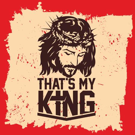 Bible lettering. Christian art. Jesus Christ - that's my King.  イラスト・ベクター素材
