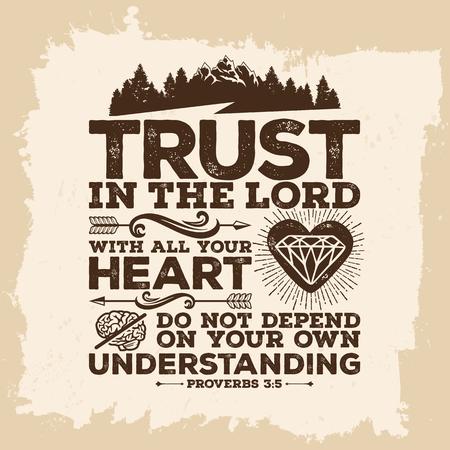 Bijbel belettering. Christelijke kunst. Vertrouw op den HEERE met uw ganse hart, en steun op uw eigen inzicht. Spreuken 3: 5 Stock Illustratie
