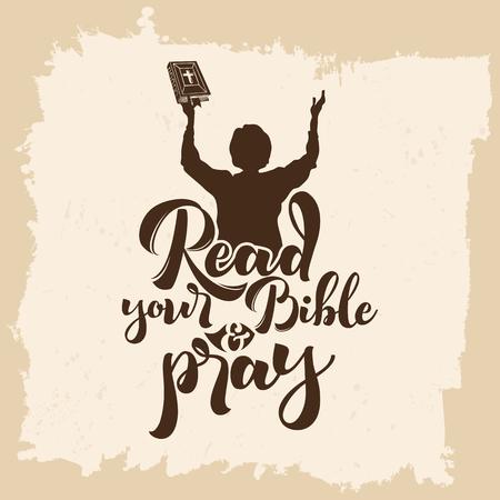 Bijbel belettering. Christelijke kunst. Lees je bijbel en bid.