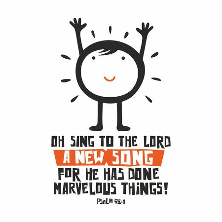 Biblical illustration. Oh sing to the LORD a new song, for he has done marvelous things! 向量圖像
