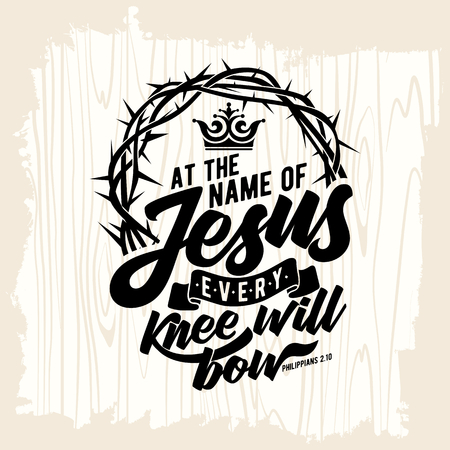 聖書の文字。キリスト教の芸術。イエス ・ キリストの名ですべてのひざがボーします。  イラスト・ベクター素材