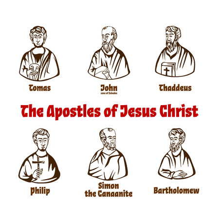 The Apostles of Jesus Christ.
