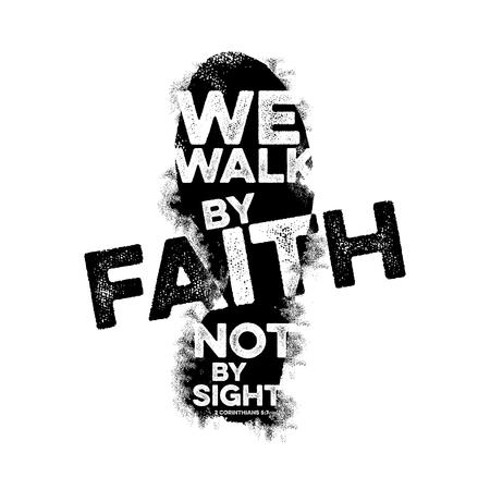 Bijbel letters. Christelijke kunst. We wandelen door geloof, niet door zicht. Stockfoto - 90005417