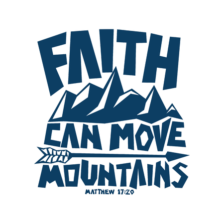 Bible lettering. Christian art. Faith can move mountains. Zdjęcie Seryjne - 90005418