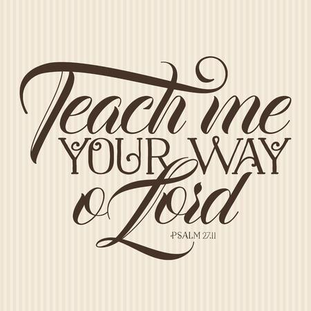 Christian print. Teach me your way o Lord
