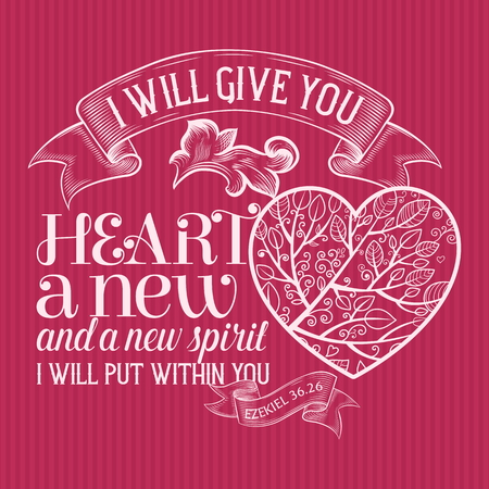 Christian print. I will give you heart a new and new spirit