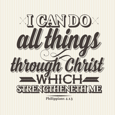 Christian print. I can do all things through Christ which strengtheneth me