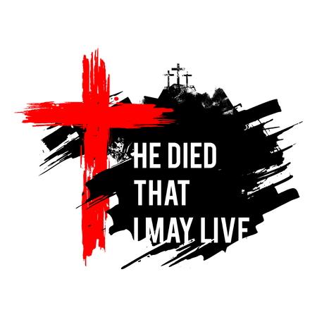 Joyeuses Pâques illustration. Jésus est mort pour que je vive.